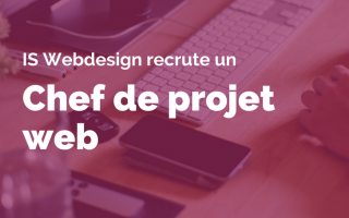 IS Webdesign recrute un chef de projet web