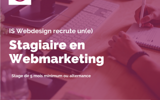 IS Webdesign recrute un stagiaire ou alternant en webmarketing